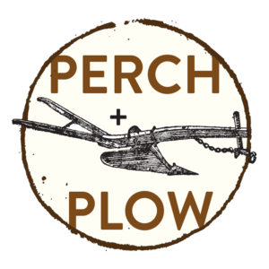Perch + Plow